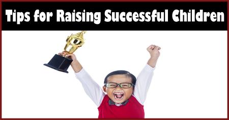 Tips for Raising Children for Success