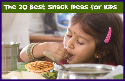 The 20 Best Snack Ideas for Kids