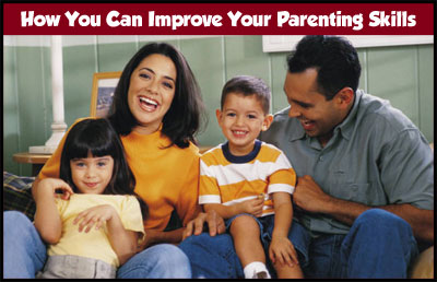 How to Improve your Parenting Skills