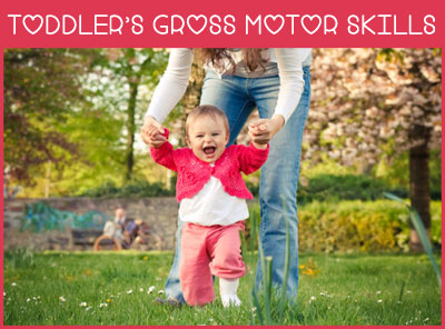 Certain activities can help children develop and strengthen large muscles in legs, arms and the entire body. The child starts developing muscles and skills ...