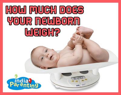 Baby's Birth Weight - India Parenting
