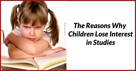 Why Do Children Lose Interest in Studies