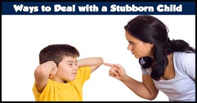 Dealing with Stubborn Children