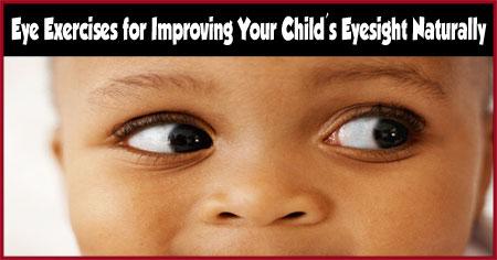 Eye Exercises for Improving Eyesight of Kids