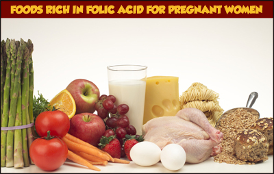 Foods Rich in Folic Acid for Pregnant Women