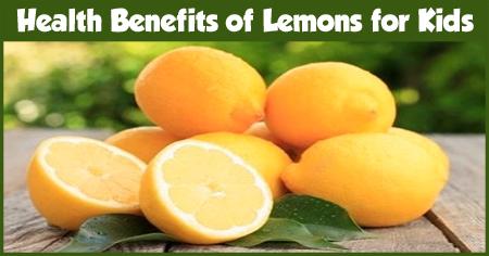 Health Benefits of Lemons for Kids - India Parenting