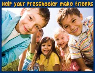 Helping Preschoolers Make Friends