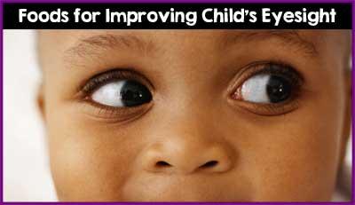 Foods for Improving Child's Eyesight