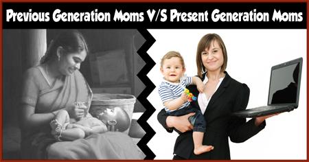 Previous Generation's Moms VS Today's Moms