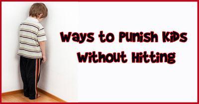 Ways to Punish Kids without Hitting