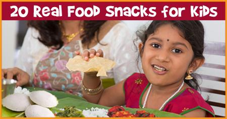 20 Real Food Snacks for Kids