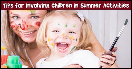 Tips for Involving Children in Summer Activities