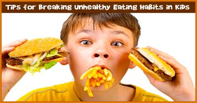 Breaking Unhealthy Eating Habits in Kids