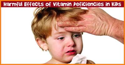 Harmful Effects of Vitamin Deficiencies in Kids